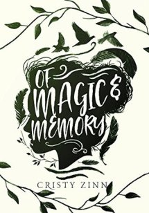 Of Magic and Memory